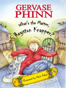 What's the Matter, Royston Knapper?, Paperback Book
