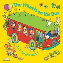 The Wheels on the Bus go Round and Round, Paperback / softback Book