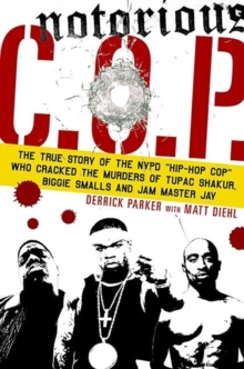 Notorious C O P, Paperback Book