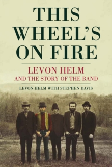 This Wheel's On Fire, Paperback / softback Book