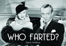Who Farted?, Paperback Book