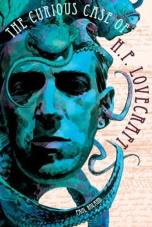 The Curious Case Of Hp Lovecraft, Paperback Book
