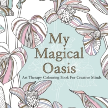 My Magical Oasis, Paperback / softback Book