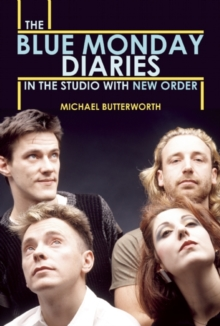 The Blue Monday Diaries, Paperback / softback Book