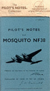 Mosquito 38 Pilots Notes, Paperback Book