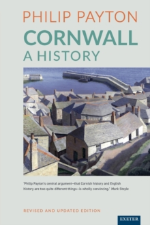 Cornwall: A History : Revised and updated edition, Paperback / softback Book