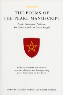The Poems of the Pearl Manuscript : Pearl, Cleanness, Patience, Sir Gawain and the Green Knight, Paperback / softback Book