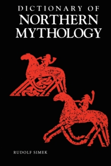 A Dictionary of Northern Mythology, Paperback Book