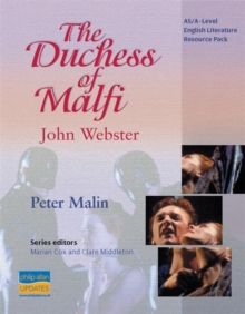 AS/A-Level English Literature: The Duchess of Malfi Teacher Resource Pack, Spiral bound Book