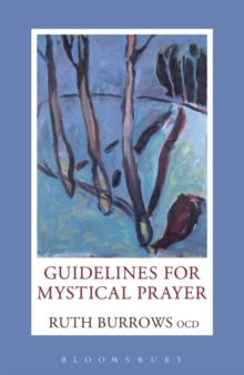 Guidelines for Mystical Prayer, Paperback Book