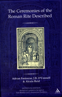 The Ceremonies of the Roman Rite Described, Hardback Book