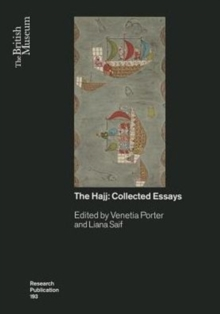 The Hajj : Collected Essays, Paperback Book
