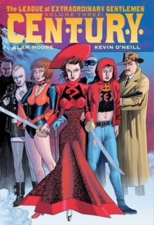League Of Extraordinary Gentlemen Vol. Iii Century, Hardback Book