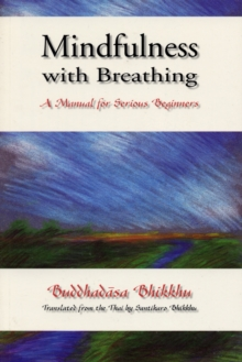 Mindfulness with Breathing : A Manual for Serious Beginners, Paperback / softback Book