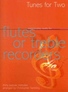 Tunes for Two: Easy Duets for Flutes or Treble Recorders, Paperback Book