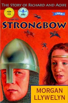 Strongbow : The Story of Richard and Aoife, Paperback Book