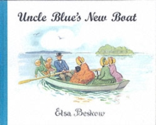 Uncle Blue's New Boat, Hardback Book