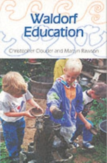 Waldorf Education, Paperback / softback Book