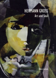 Hermann Gross : Art and Soul, Paperback Book