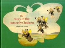 The Story of the Butterfly Children, Hardback Book
