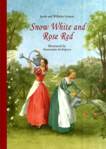 Snow White and Rose Red, Hardback Book