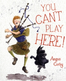 You Can't Play Here!, Paperback / softback Book