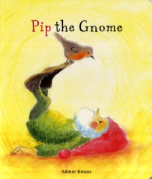 Pip the Gnome, Board book Book