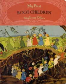 My First Root Children, Board book Book