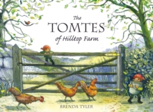 The Tomtes of Hilltop Farm, Hardback Book