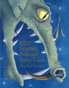 An Illustrated Treasury of Scottish Folk and Fairy Tales, Hardback Book