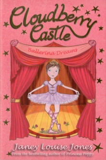 Cloudberry Castle: Ballerina Dreams, Paperback Book