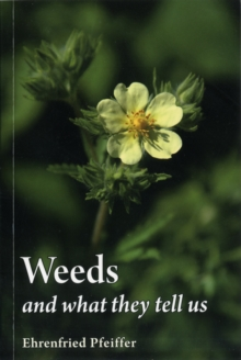 Weeds and What They Tell Us, Paperback Book