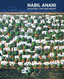 Nabil Anani : Palestine, Land and People, Paperback / softback Book