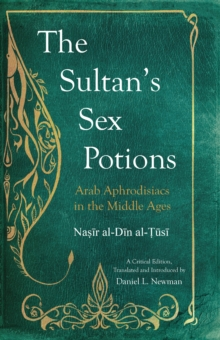 The Sultan's Sex Potions, Hardback Book