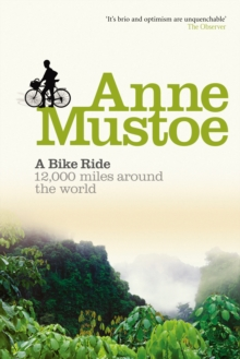 A Bike Ride : 12,000 miles around the world, Paperback Book
