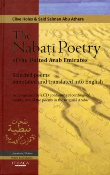 The Nabati Poetry of the United Arab Emirates : Selected Poems, Annotated and Translated into English, Mixed media product Book