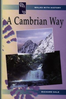 Walks with History Series: Cambrian Way, A, Paperback / softback Book