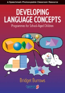 Developing Language Concepts : Programmes for School-Aged Children, Paperback / softback Book