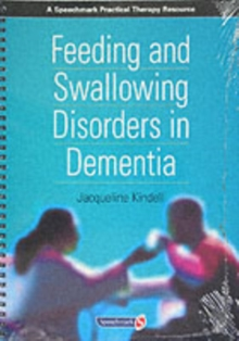 Feeding and Swallowing Disorders in Dementia, Paperback Book