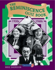 The Reminiscence Quiz Book : 1930's - 1960's, Paperback / softback Book