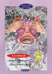 Helping Children with Fear : A Guidebook, Paperback / softback Book