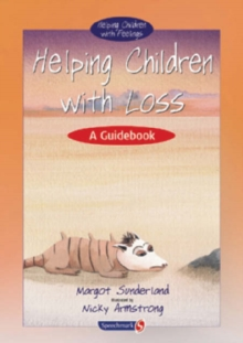Helping Children with Loss : A Guidebook, Paperback / softback Book