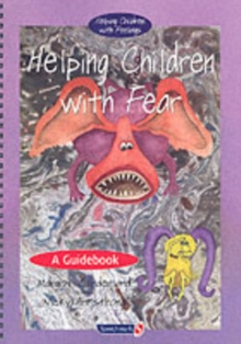 Helping Children with Fear & Teenie Weenie in a Too Big World : Set, Paperback / softback Book