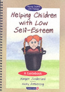 Helping Children with Low Self-Esteem & Ruby and the Rubbish Bin : Set, Paperback / softback Book