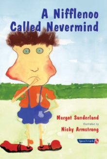 A Nifflenoo Called Nevermind : A Story for Children Who Bottle Up Their Feelings, Paperback / softback Book