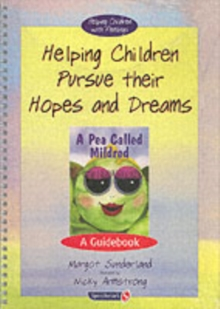 Helping Children Pursue Their Hopes and Dreams & a Pea Called Mildred : Set, Paperback Book