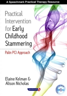 Practical Intervention for Early Childhood Stammering : Palin PCI Approach, Paperback / softback Book