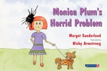 Monica Plum's Horrid Problem : A Story for Children of Troubled Parents, Paperback / softback Book