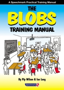 The Blobs Training Manual : A Speechmark Practical Training Manual, Paperback / softback Book