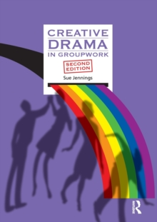 Creative Drama in Groupwork, Paperback Book